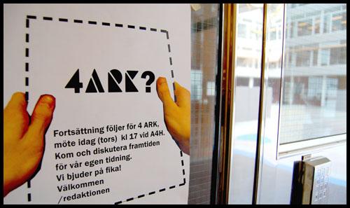 skylt med inbjudan till möte om 4 ARKs fortsättning